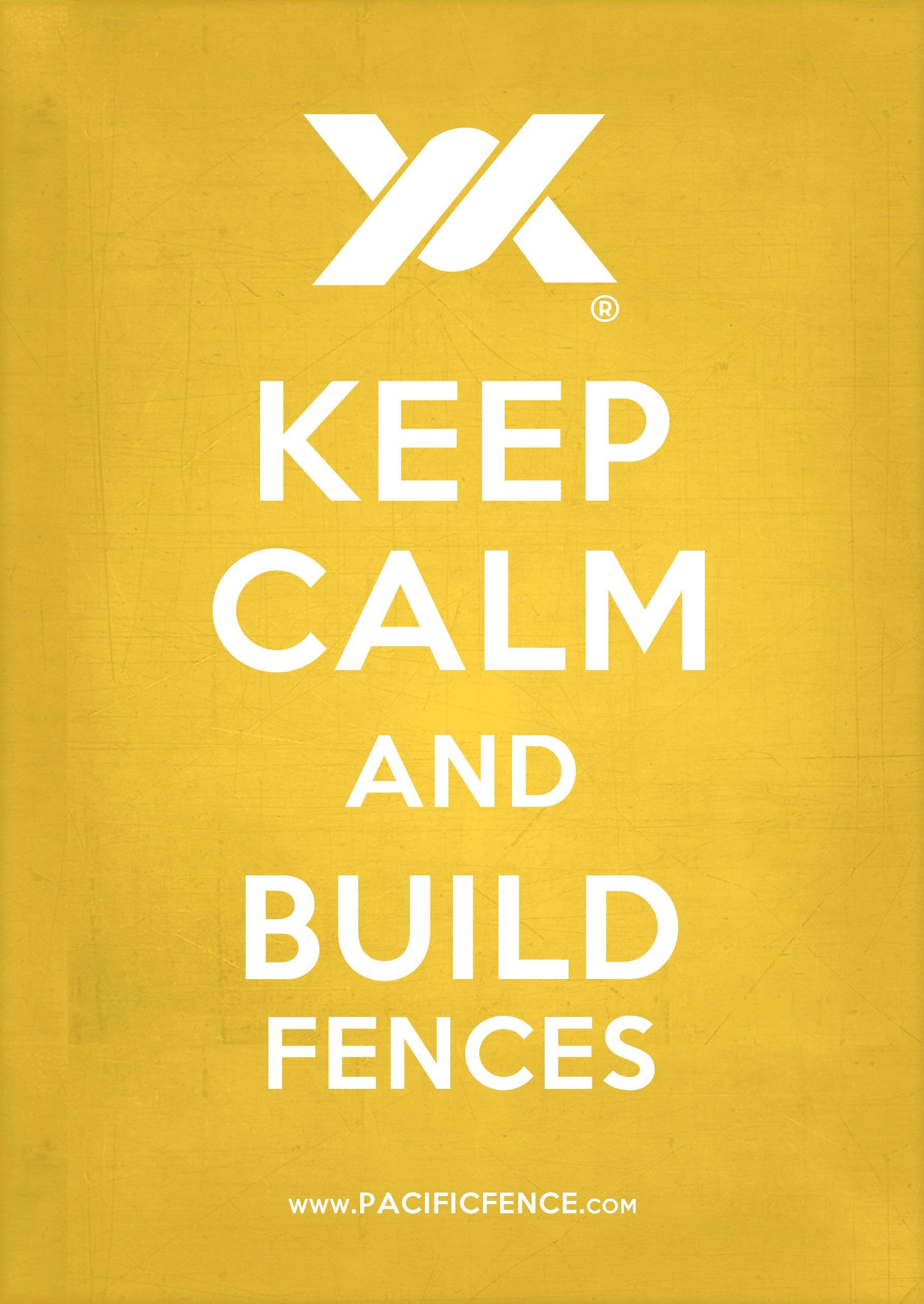 keep-calm-and-build-fences